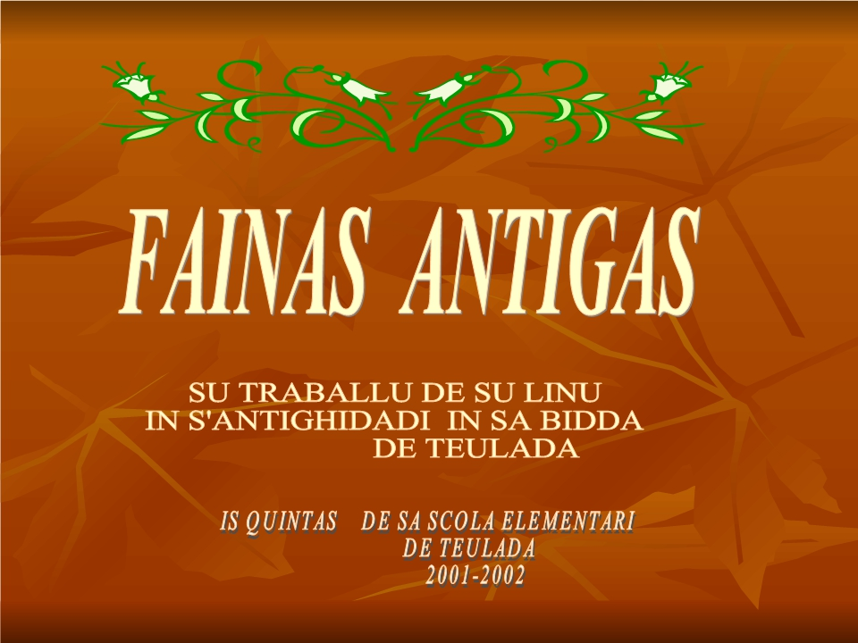 FAINAS ANTIGAS 1